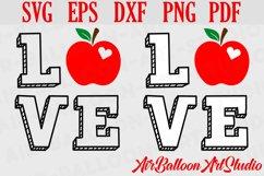 Teacher Svg Teach Love Svg School Svg Love School SVG Love S Product Image 1