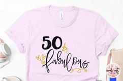 50 & Fabulous - Birthday SVG EPS DXF PNG Cutting File Product Image 3