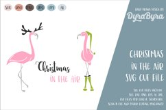 Christmas in the Air SVG / Reindeer SVG / Flamingo SVG Product Image 1