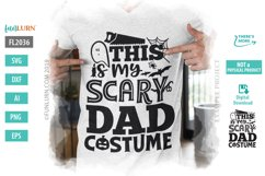 This is My Scary Dad Costume SVG Cut File Product Image 1