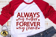 Mom SVG Mothers Day SVG Mom Life SVG Always My Mother Quote Product Image 6