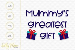 Mummy's Greatest Gift SVG File Product Image 2