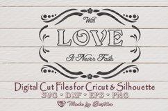 Love Never Fails SVG, Frame SVG, Love SVG- valentines day Product Image 1
