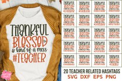 Thankful Blessed And Kind Of A Mess Bundle, Teacher Svg Product Image 1