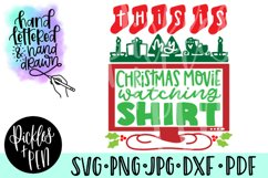 This is my Christmas Movie Watching Shirt SVG Product Image 1