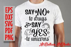 Say No to Drugs Say Yes to Unicorns Svg Anti-Drug Saying Svg Product Image 3