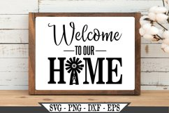 Funny Farmhouse Welcome To Our Home With Windmill SVG Design Product Image 1