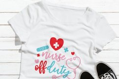 Nurse off Duty Svg File| Frontline Workers Shirt Design Product Image 3