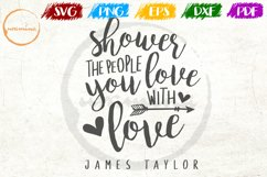 Shower The People Love Couple Anniversary Quote Art Product Image 1