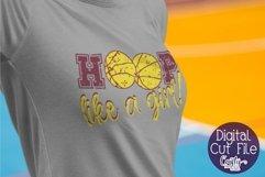 Basketball SVG, Hoop LIke A Girl, Girl Sports, Girl Power Product Image 1