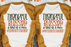 Thankful Blessed And Kind Of A Mess Bundle, Teacher Svg Product Image 3