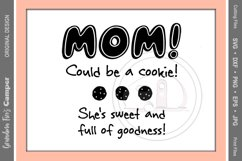 Mother's Day SVG, MOM Could be a Cookie, She's Sweet and Full of Goodness Product Image 2