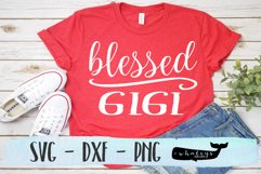 Blessed Gigi Silhouette and Cricut Cut File Product Image 1