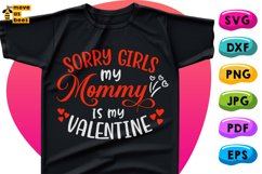 Sorry Girls Mom Is My Valentine Svg Boy Shirt Svg White File Product Image 1