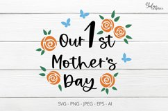 Our First Mothers Day. Mothers Day SVG. 1st 1Mother's Day SV Product Image 3