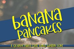 Banana Pancakes - A Quirky Mixed Case Handwritten Font Product Image 1