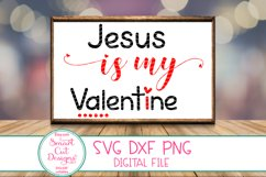 Jesus Is My Valentine SVG,Valentine SVG, Jesus SVG Christian Product Image 1