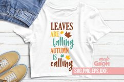 Leaves are falling autumn is calling, Fall Vibes svg, Fall s Product Image 1