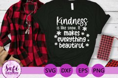 Kindness is Like Snow Cut File - SVG DXF EPS PNG Product Image 4