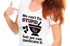 Can't Fix Stupid Pharmacy SVG DXF Cut File Ll182A Product Image 3