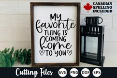 Home SVG   Sign SVG   My Favorite Thing is Coming Home Product Image 1