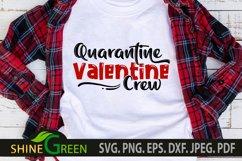 Quarantine Valentine Crew SVG Product Image 1