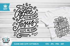 Coffee gets me started Jesus keeps me going SVG cutting file Product Image 1