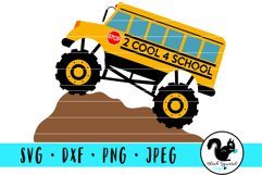 Monster Truck 2 Cool 4 School, School Bus With Dirt Mound Product Image 1