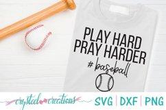 Play Hard Pray Harder Baseball SVG, DXF, PNG Product Image 1