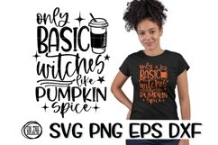 SVG Witch- Only Basic Witches Like Pumpkin Spice-PNG EPS DXF Product Image 1