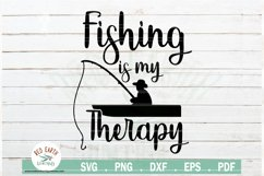 Fishing quote svg, fishing is my therapy SVG,EPS,PNG,DXF,PDF Product Image 2
