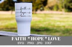 faith hope love svg Christian faith silhouette cricut file Product Image 2