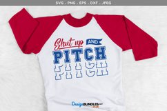 Shut up and pitch - baseball svg cut file, printable Product Image 1