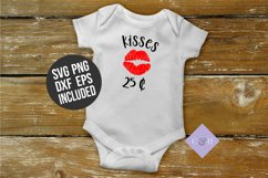 Kisses 25 cents SVG - Valentines Day shirt Svg Product Image 1