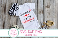 Daddy Is My Valentine SVG, Kids Valentine SVG, Daddy SVG DXF Product Image 3