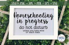 Homeschooling in Progress Do Not Disturb SVG Product Image 1