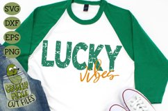 Lucky Vibes Distressed Grunge - St Patrick's Day SVG File Product Image 3