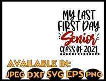 Senior SVG DXF JPEG Silhouette Cameo Cricut Class of 2021 Product Image 3
