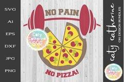 No Pain No Pizza! SVG Cut File Product Image 1