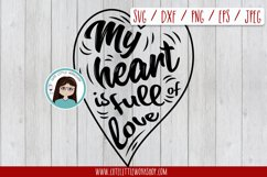 My heart is full of love svg, dxf, png, eps Product Image 1