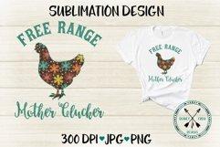 Free Range Mother Clucker retro flowers Sublimation Design Product Image 2