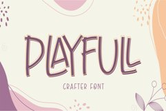 Playfull - Best Seller Crafter Font Product Image 1