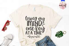 Losing my mind one boy at a time - Mother SVG EPS DXF PNG Product Image 2