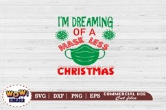 I'm dreaming of a maskless Christmas svg, Christmas svg Product Image 2