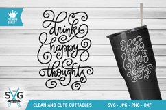 Drink Happy Thoughts SVG cutting file Product Image 1