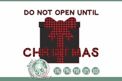 SVG   Do Not Open Until Christmas Product Image 2