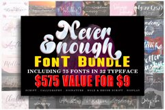 Never Enough Bundle    72 Fonts in 32 Typeface Product Image 1