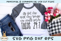 As For Me and My House We Shall Serve Tacos 24/7 SVG Product Image 1