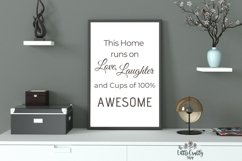 This Home runs on Love, Laughter and...SVG, PNG, PDF Print Product Image 3