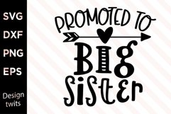 Promoted To Big Sister SVG Product Image 1